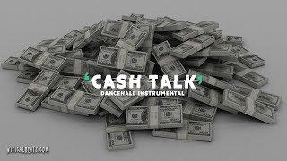 "Dancehall Instrumental 2018 ~ ""CASH TALK."" | Mavado x Alkaline Type Beat"