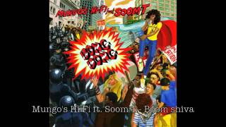Mungo's Hi Fi ft. Soom T - Boom shiva [SCOB037]