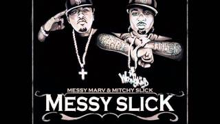 Messy Marv & Mitchy Slick - OK
