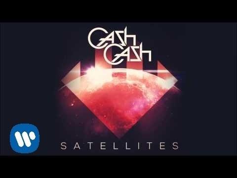 cash-cash-satellites-official-audio-cash-cash