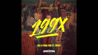 Dee & Yoga Fire - 199X Ft. Fntxy (Prod. Trillhouse)