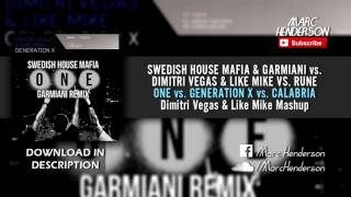 One vs. Generation X vs. Calabria (Dimitri Vegas & Like Mike BTM 4.0 Mashup)