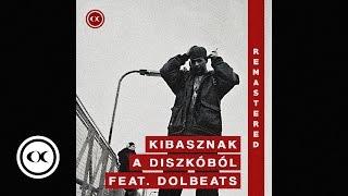 2344 - Kibasznak A Diszkóból (Remastered) [Audio/2010] ft. Mikee Mykanic, Nyzee, DolBeats