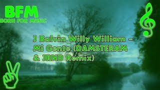J Balvin & Willy William - Mi Gente (remix) (bass boosted) (DAMSTERAM & JRND Remix)