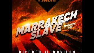 Ricardo Maravilha - Marrakech Slave ( Original Mix ) PREVIEW