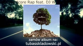 09.  Tubas Składowski  - Hardcore rap feat  DJ Wolny Słuchacz