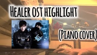 Healer OST highlight piano cover