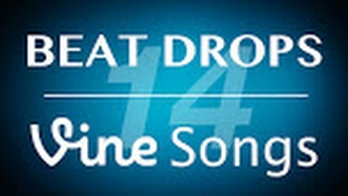 The Best Beat Drops, Vine Songs, Popular Songs Compilation 2017