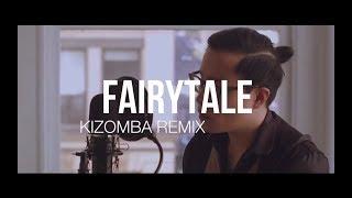 Rosendale feat Dj Alnova - Fairy Tale - kizomba remix   (J Kee prod 2017)