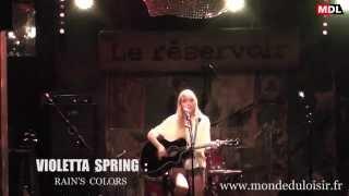 Violetta Spring - Rain's Colors (live)