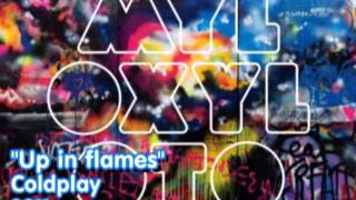 11 - Up in flames - Coldplay (Official)