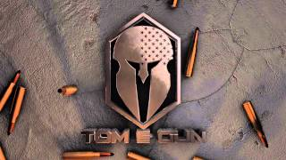 Tom E GUN INTRO VIDEO