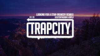 XXXTENTACION & Diplo - Looking For A Star (Remedy Remix)