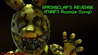 [FNAF SFM GARBAGE] SpringClap's Revenge (FNAF3 Roomie Song) (Collab with MrZephyr)