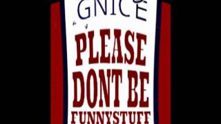 Can't Get Enough Remix- GNice- FunnyStuff