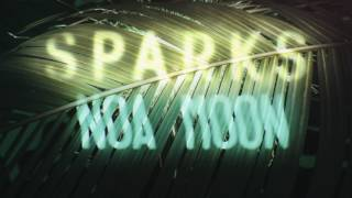 Sparks - Noa Moon