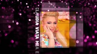 CLAUDIA - VIATA MEA E ROZ  SUPER HIT 2014