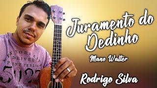 JURAMENTO DO DEDINHO - MANO WALTER - UKULELE