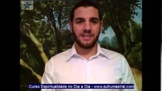 Curso Online Espiritualidade no dia a dia - inscreva-se em www.zulhumastral.com