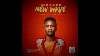 DESHINOR - NEW WAVE (OFFICIAL AUDIO) - NEW MUSIC
