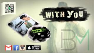 BM - With You [#Insólito] (14 de 15)
