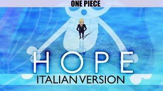 【ONE PIECE】HOPE ~Italian Version~