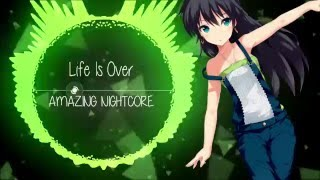 ✪ Nightcore ▶[Trap] - Life Is Over (Anikdote ~ NCS Release)