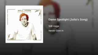 Damn Spotlight (Julia's Song)