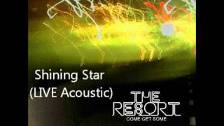 The Resort - Shining Star (LIVE Acoustic)