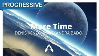 Denis Kenzo & Alexandra Badoi - More Time