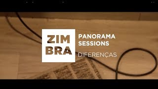 Zimbra - Diferenças (Panorama Sessions)