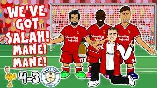🎤SALAH, MANE MANE! DO DO DO DO DO DO!🎤 (Song Liverpool vs Man City 4-3 Goals Highlights Parody)