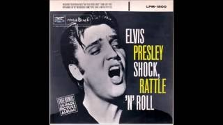 Shake, Rattle And Roll - 1955 (Elvis Presley)