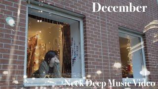 December - Neck Deep Music Video