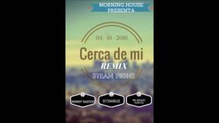 Stean Fight - Cerca De Mi (Remix)Feat. Renny Raster, D´Charlie, Maiquel Funk Ice (Audio)