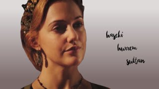 Hurrem Sultan. [See what I've become]