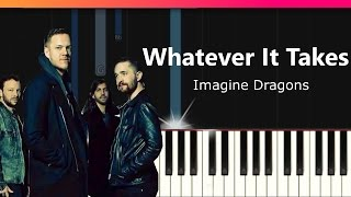 "Imagine Dragons - ""Whatever It Takes"" Piano Tutorial - Chords - How To Play - Cover"
