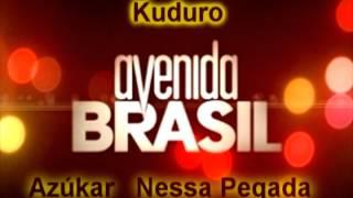 Kuduro Avenida Brasil _música nova