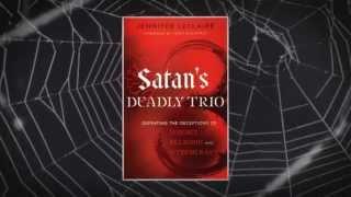 Satan's Deadly Trio: Overcoming Jezebel Spirit, Religious Spirit and Witchcraft