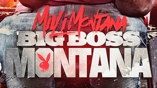 Milli Montana - Play How We Play It