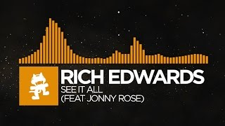 [Progressive House] - Rich Edwards - See It All (feat. Jonny Rose) [Monstercat Release]