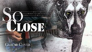 Alice in Chains - So Close | Guitar Cover with Solo and Tabs