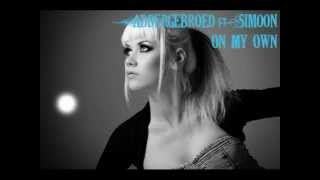 Addergebroed - On My Own (ft. Simoon) NEW TRACK 2012