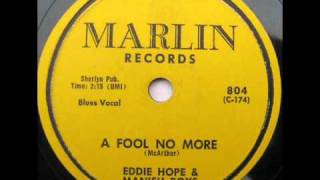 "Eddie Hope and The Mannish Boys""A Fool No More"" 1956 Marlin 804"