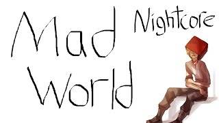 Mad World - Nightcore (Michael Andrews & Gary Jules)