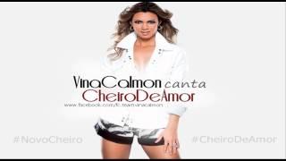 04 Cheiro de Amor - Pensa Em Mim (Vina Calmon)