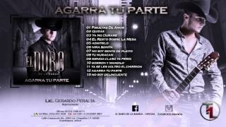 El Duro De La Banda - Siendo Claros Ya Perdi