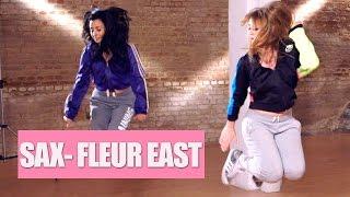 SAX - FLEUR EAST | Coreografía paso a paso