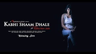 Kabhi Shaam Dhale | Unplugged Version ft Sudha | SUR | 2018