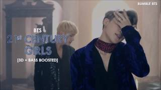 [3D+BASS BOOSTED] BTS (방탄소년단) - 21st CENTURY GIRLS (21세기 소녀) + ROMANIZATION LYRICS | bumble.bts